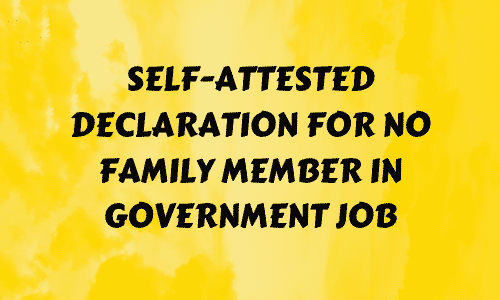 Self-Attested Declaration For No Family Member In Government Job