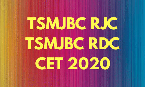 TSMJBC RJC and TSMJBC RDC CET 2020 Notification – Exam Date, Hall Ticket Download, Results