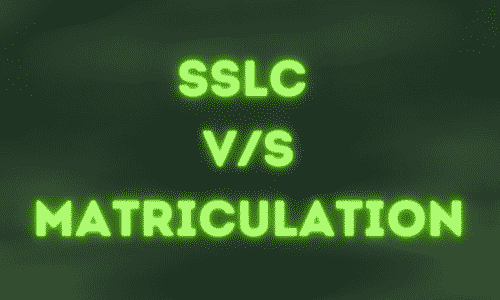 What is SSLC and Matriculation