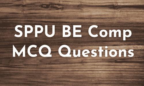 SPPU BE Comp MCQ Questions | PDF Download – October 2020