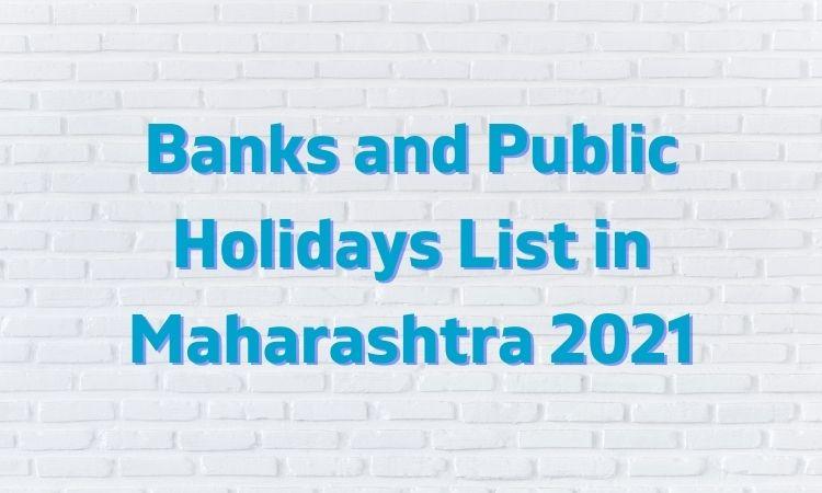 bank and public holidays in maharashtra 2021