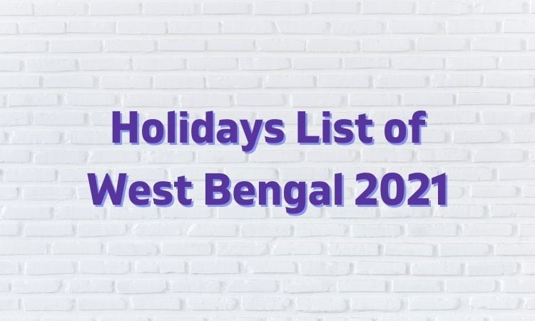 holiday list 2021 west bengal